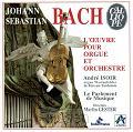 Bach, J.S. - Werke f Orgel und Orchester