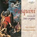 Bernardo Pasquini-Sonatas for two organs