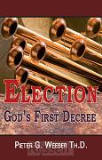 Election: God's First Decree - EBoek