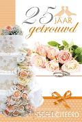 WK 25 jaar getrouwd! Gefeliciteerd