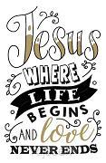 WK Jesus, where life begins