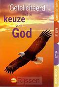 WK Gefeliciteerd met je keuze voor God