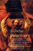 Bijbelse tijdgenoten / druk Heruitgave