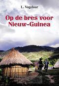Op de bres voor Nieuw Guinea - eBoek