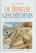 Bijbelse geschiedenis OT 1