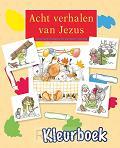 Acht verhalen van Jezus KLEURBOEK