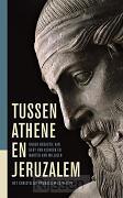 Tussen Athene en Jeruzalem - eBoek
