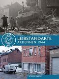 Leibstandarte - Ardennen 1944-1945