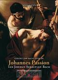 Johannes Passion + 2CD