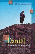 Daniël de man die de morgen zag