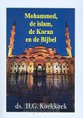Mohammed de Islam de Koran en de Bijbel