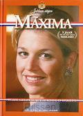 Maxima 5 jaar prinses der Nederlanden