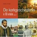 De kerkgeschiedenis in 100 verhalen 2