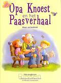 Opa Knoest en het Paasverhaal KLEURBOEK