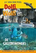 Dolfi, Wolfi en de grotbewoners - eBoek