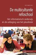 De multiculturele refoschool - eBoek
