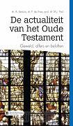 De actualiteit van het Oude Testament  -