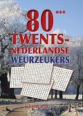 80 Twents-nederlandse weurzeukers