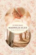 De weg naar Magnolia Glen - eBoek