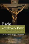 Bachs onvoltooide passie