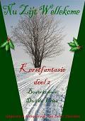 Kerstfantasie 2 Nu Zijt Wellekome
