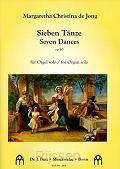 Sieben Tanze op. 60 fur Orgel solo