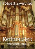 Kerkmuziek voor orgel 3