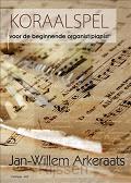 Koraalspel voor de beginnende organist/p
