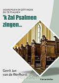 'k Zal Psalmen zingen…  KLAVARSKRIBO