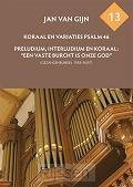 Psalm 46 en Een Vaste Burcht (13)